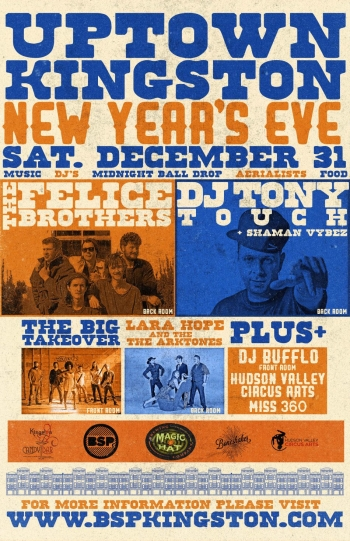 New Years Eve with The Felice Brothers, Tony Touch & More!