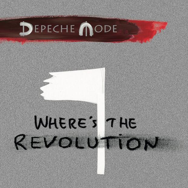 HEAR WHAT'S NEW: Depeche Mode – Where's the Revolution