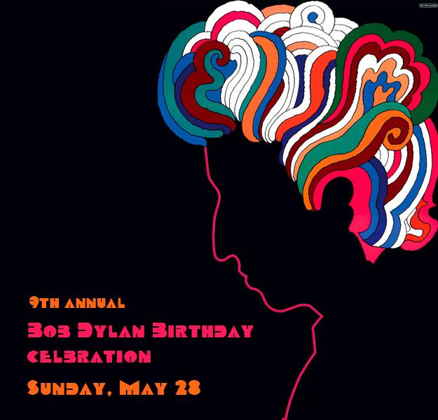 9th Annual Bob Dylan Birthday Celebration Benefit Concert