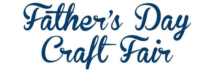 Fathers Day Craft Fair