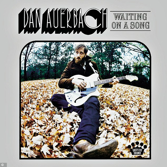 ALBUM OF THE WEEK: Dan Auerbach – Waiting On A Song