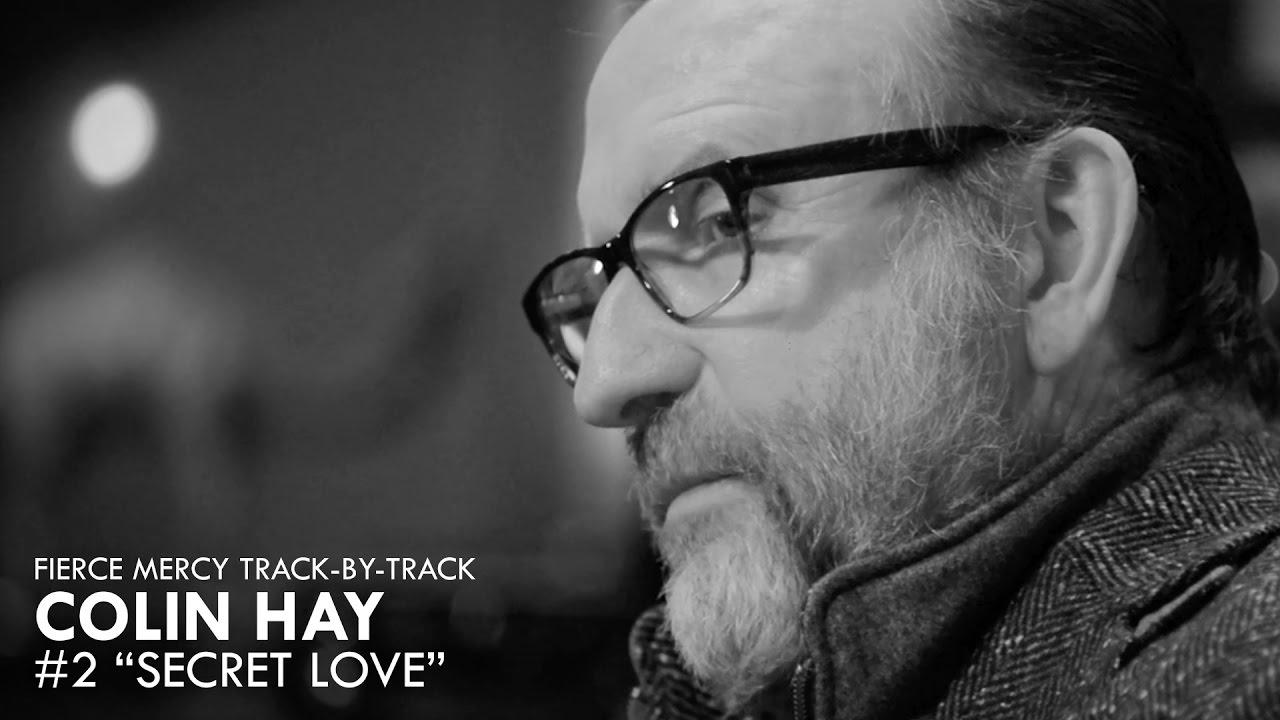 HEAR WHAT'S NEW: Colin Hay – Secret Love