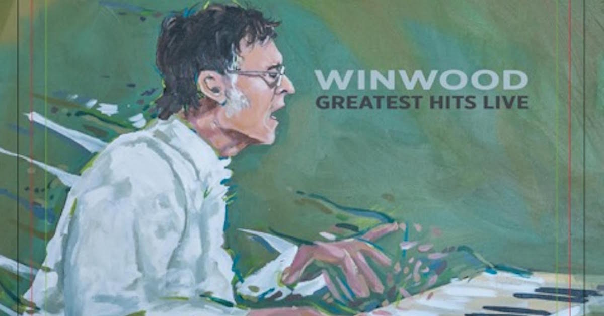 Steve Winwood – The Greatest Hits Live: All Access