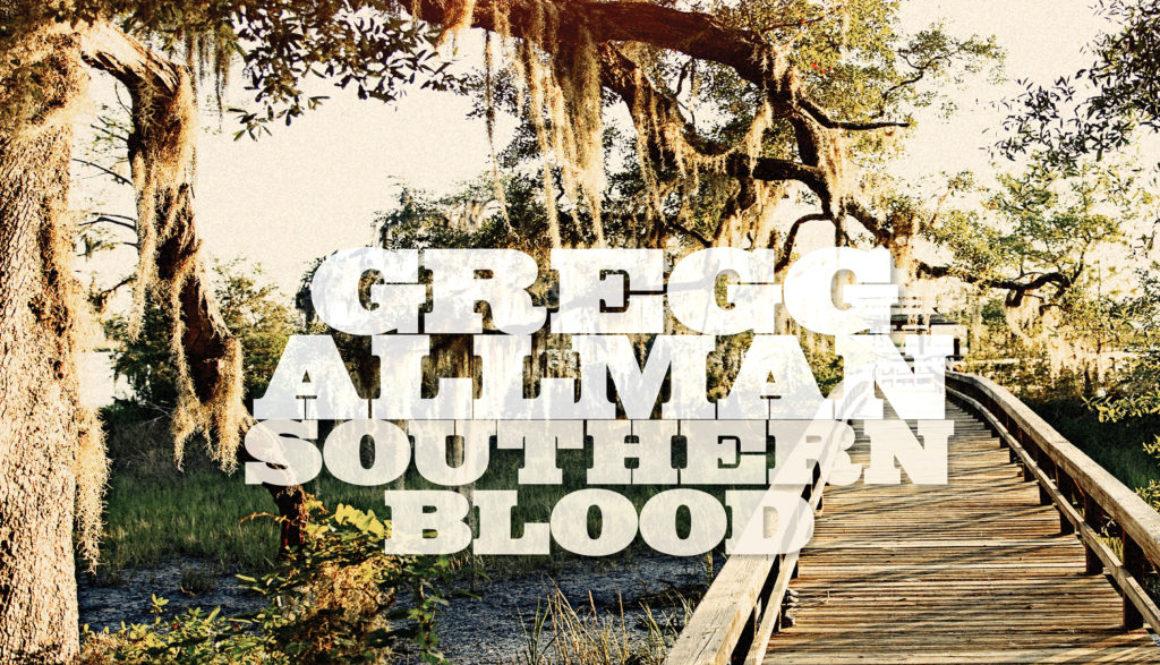 Gregg Allman Southern Blood: All Access