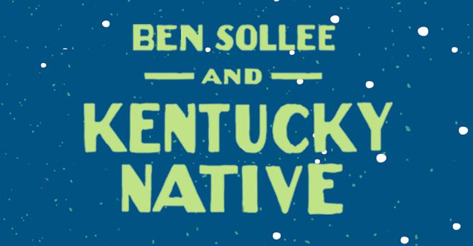 Ben Sollee & Kentucky Native – 9/28/17