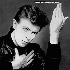 ALBUM OF THE WEEK: David Bowie – Heroes