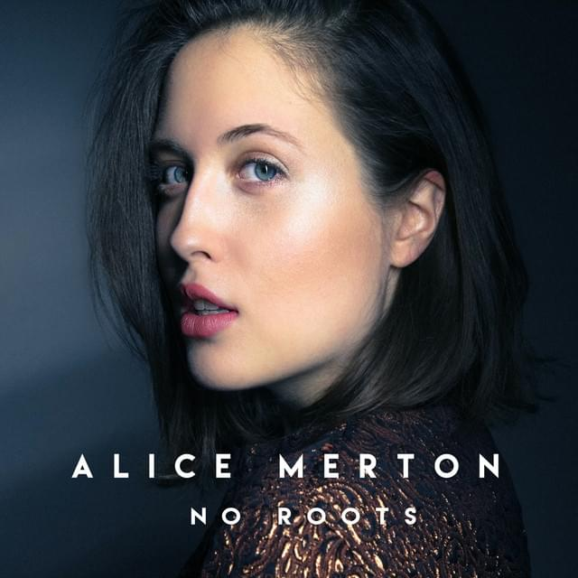 HEAR WHAT'S NEW: Alice Merton – No Roots