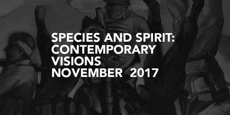 Species and Spirit: Contemporary Vi