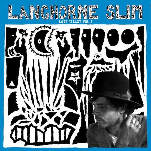 ALBUM OF THE WEEK: Langhorne Slim – Lost At Last Vol. 1