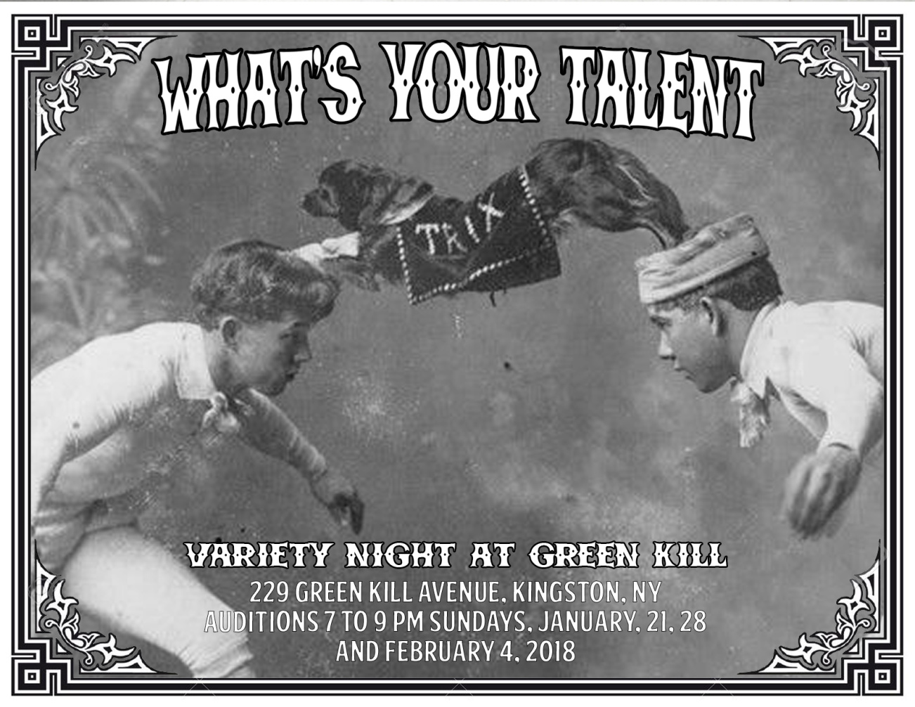 Call for Talent for Variety Night at Green Kill