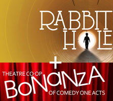 A Night of Comedy One Acts & Rabbit Hole