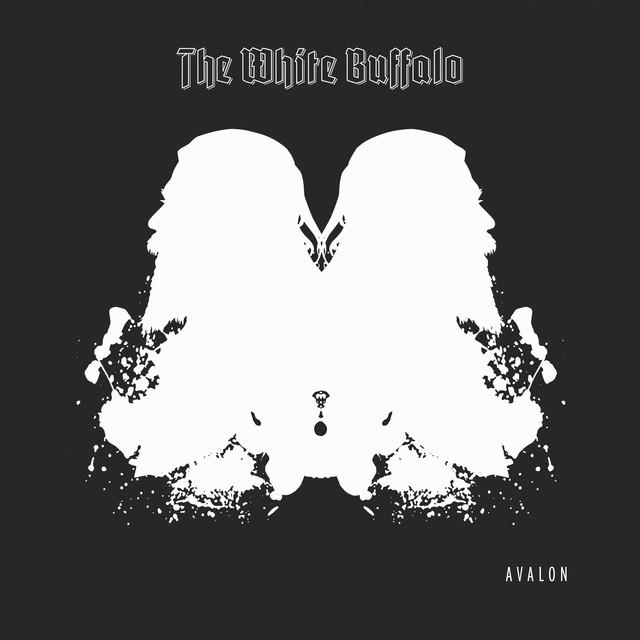 HEAR WHAT'S NEW: The White Buffalo – Avalon