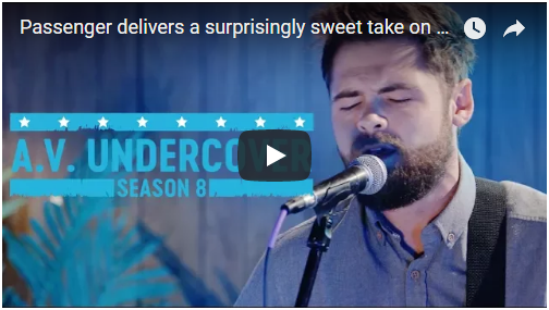 """VIDEO: Passenger covers TLC's """"No Scrubs"""" for A.V. Undercover"""