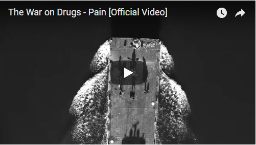 VIDEO: The War on Drugs – Pain