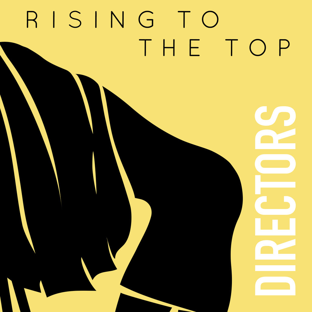 HEAR WHAT'S NEW: Directors – Rising To The Top