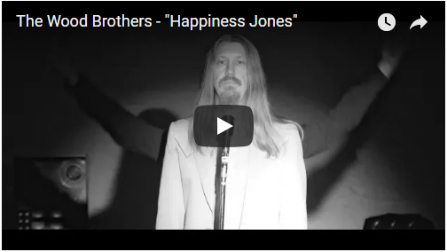 VIDEO: The Wood Brothers – Happiness Jones