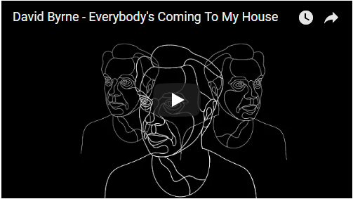 VIDEO: David Byrne – Everybody's Coming to My House