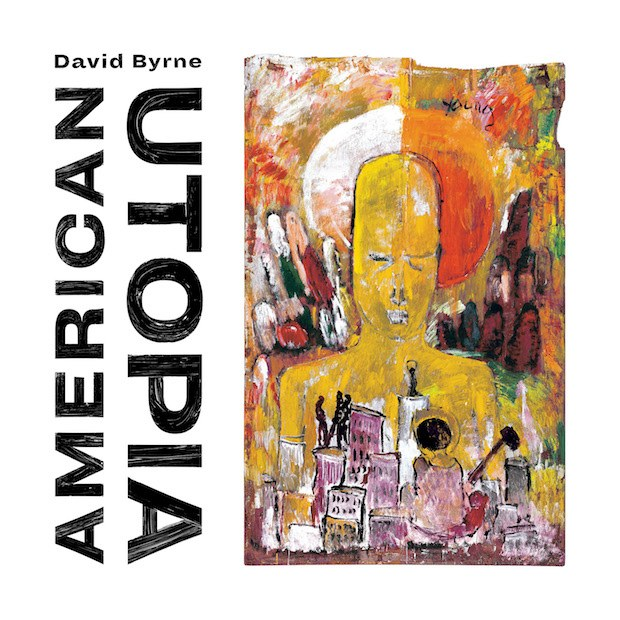 HEAR WHAT'S NEW: David Byrne – Everybody's Coming To My House