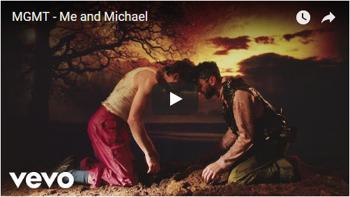 VIDEO: MGMT – Me and Michael