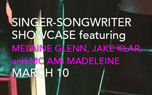 The Singer-Songwriter Showcase