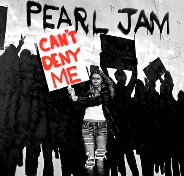 HEAR WHAT'S NEW: Pearl Jam – Can't Deny Me