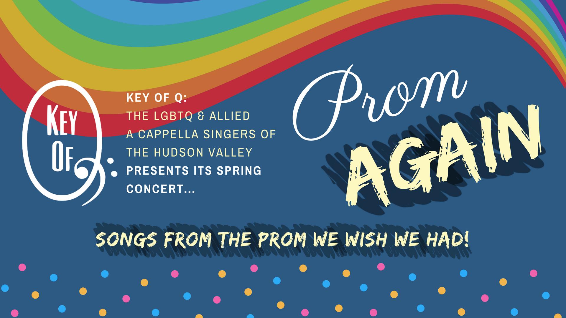 Key of Q Spring Concert: Prom Again!
