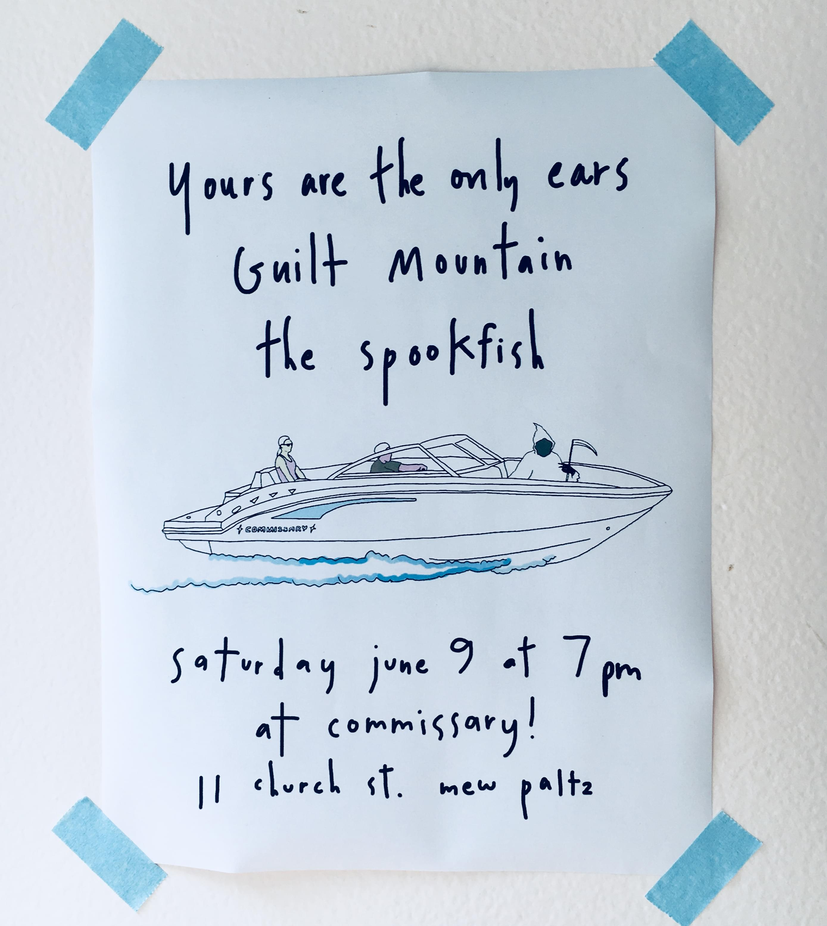 Yours are the Only Ears, Guilt Mountain, The Spookfish @ Commissary