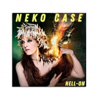 ALBUM OF THE WEEK: Neko Case – Hell-On