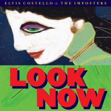 ALBUM OF THE WEEK: Elvis Costello – Look Now