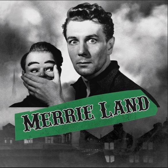 HEAR WHAT'S NEW: The Good, The Bad & The Queen – Merrie Land