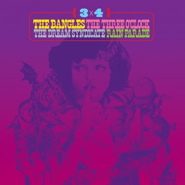 ALBUM OF THE WEEK: 3×4 – The Bangles, The Three O'Clock, The Dream Syndicate, Rain Parade