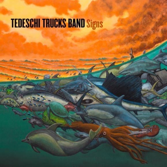 ALBUM OF THE WEEK: Tedeschi Trucks Band – Signs