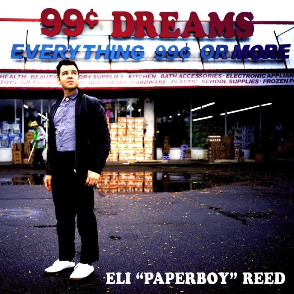 "Eli ""Paperboy"" Reed – 3/6/19"