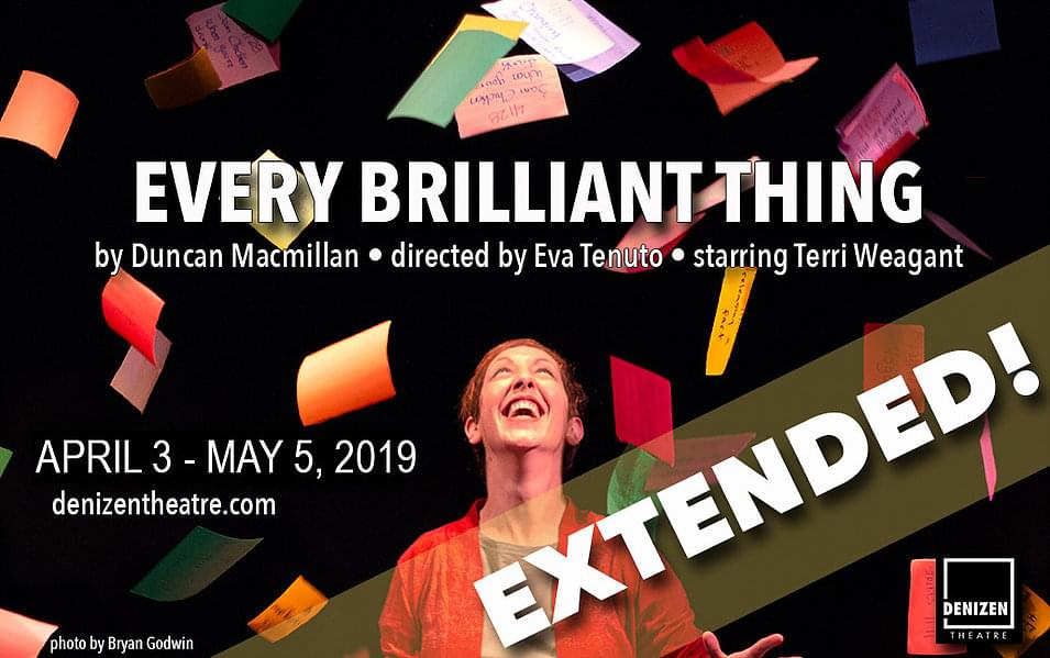 """""""Every Brilliant Thing"""" EXTENDED!!"""