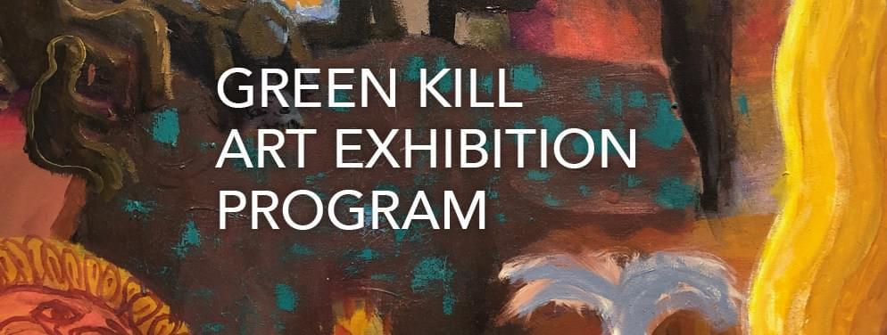 May 2019 Art Exhibition at Green Kill