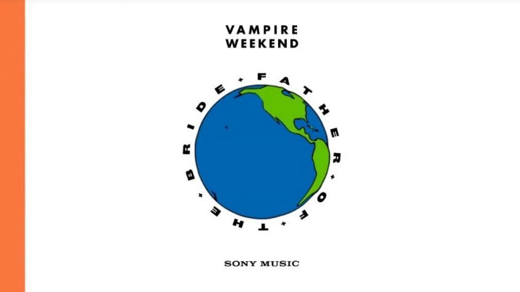 ALBUM OF THE WEEK: Vampire Weekend – Father of the Bride