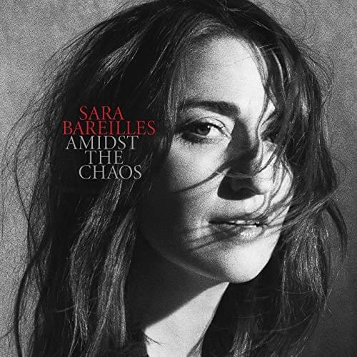 ALBUM OF THE WEEK: Sara Bareilles – Amidst the Chaos