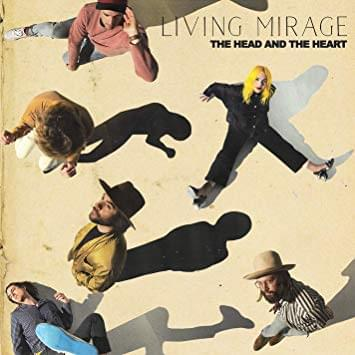 ALBUM OF THE WEEK: The Head and the Heart – Living Mirage