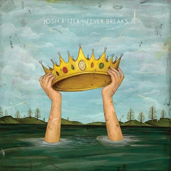 ALBUM OF THE WEEK: Josh Ritter – Fever Breaks