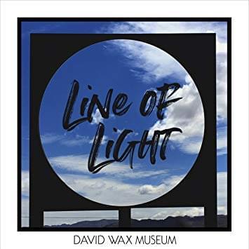 ALBUM OF THE WEEK: David Wax Museum – Line of Light