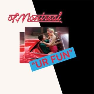 ALBUM OF THE WEEK: of Montreal – UR FUN