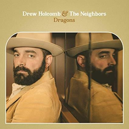 Drew Holcomb & The Neighbors – Dragons