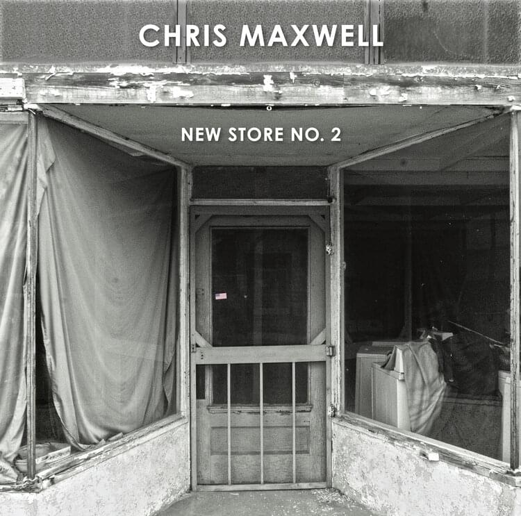 LOCALLY GROWN: Chris Maxwell – 2/28/20