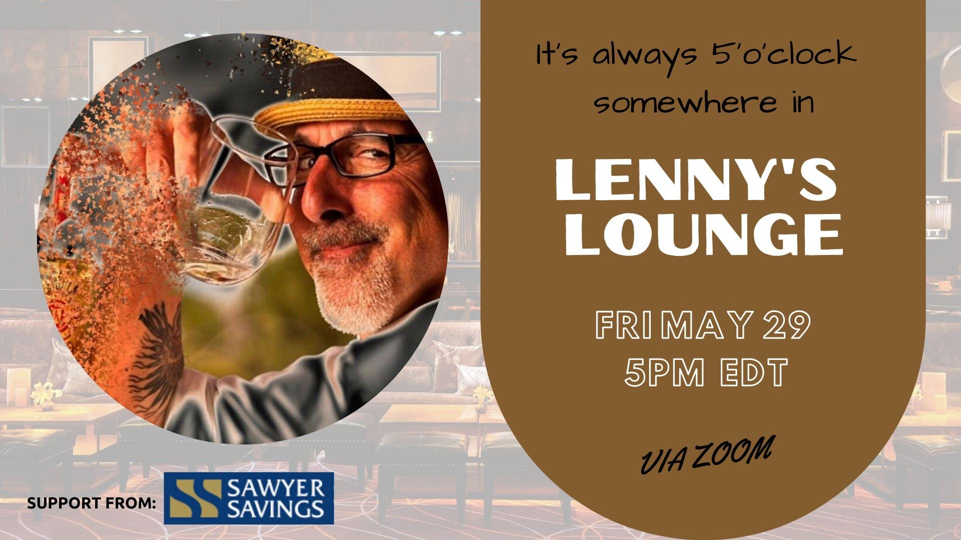 It's always 5'o'clock somewhere in Lenny's Lounge