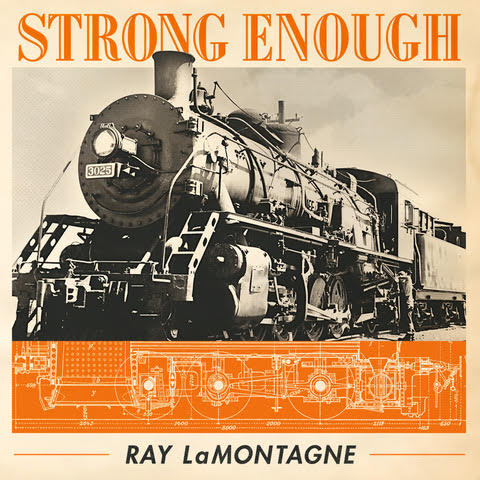Ray LaMontagne – Strong Enough