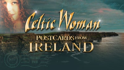 Celtic Woman – March 20, 2022 – UPAC