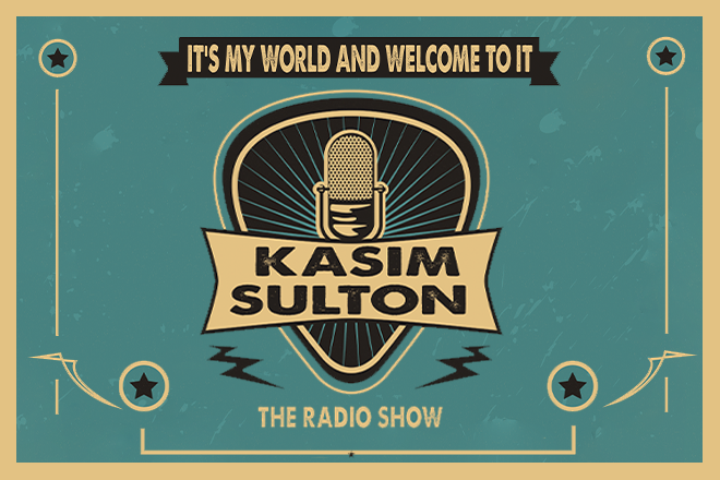 Kasim Sulton – It's My World & Welcome To It – Show 062