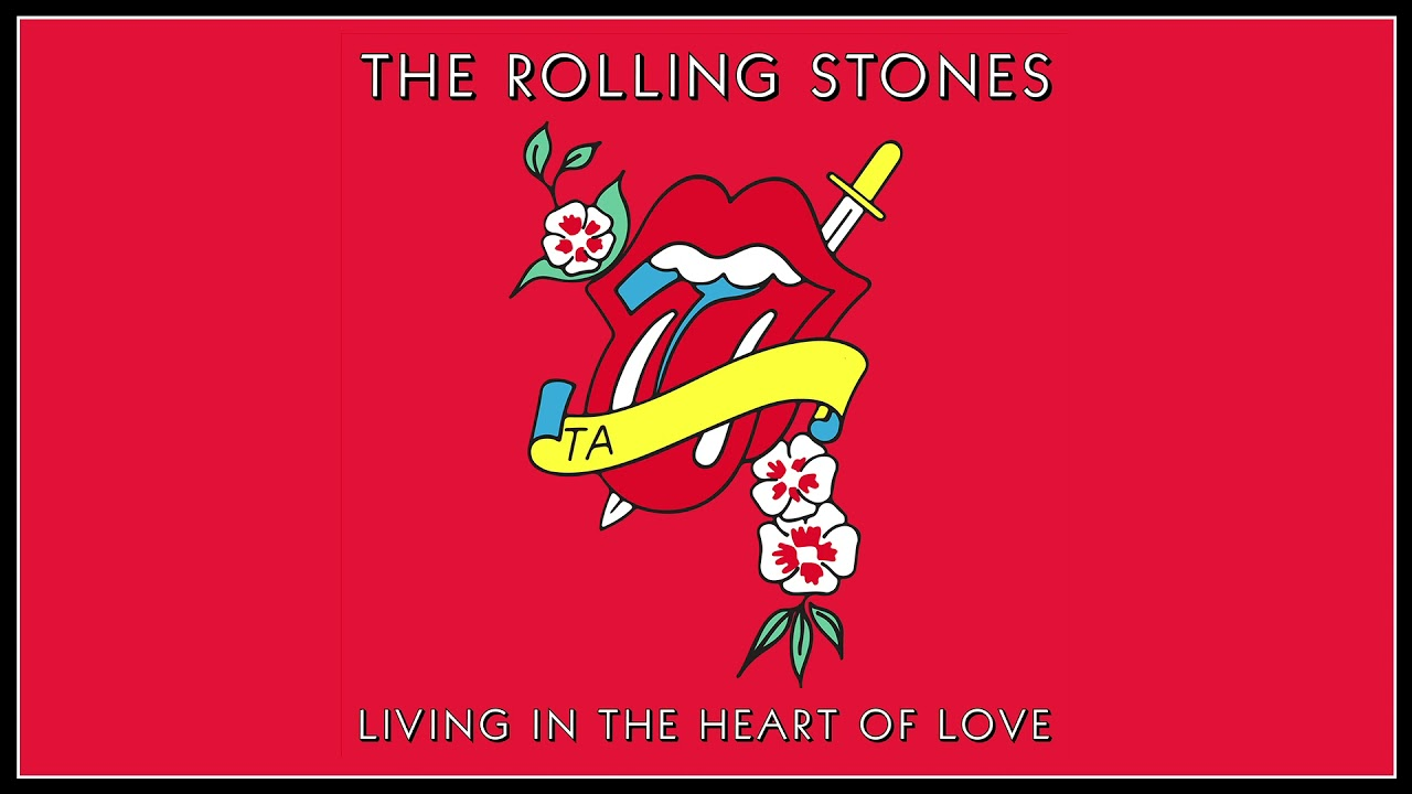 The Rolling Stones – Living In The Heart Of Love (Official Video)