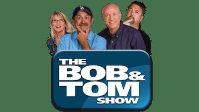 Bob & Tom Show