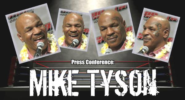 Mike Tyson Press Event